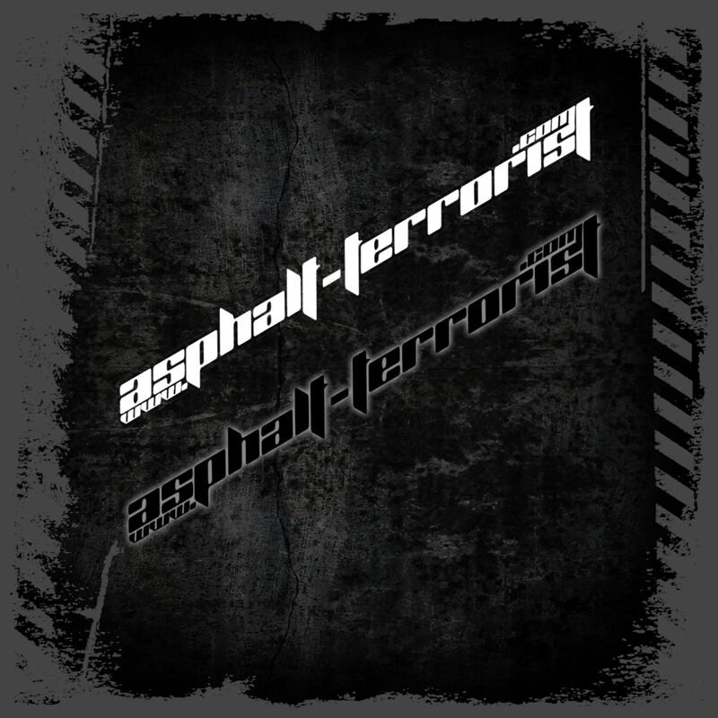 ASPHALT TERRORIST Aufkleber Version 2 - 20 cm