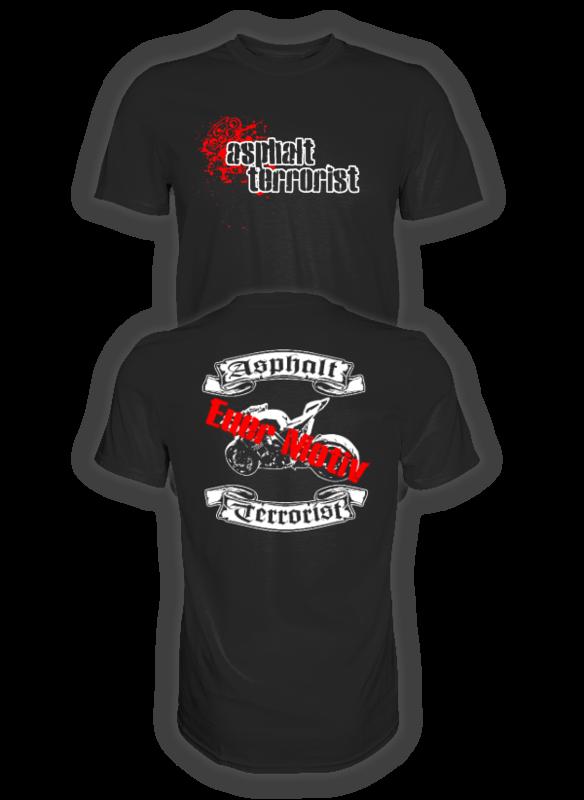 ASPHALT TERRORIST T-SHIRT mit eigenem Motiv