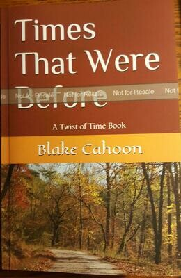 Times That Were Before by Blake Cahoon