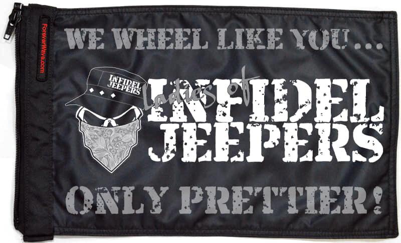 Infidel Jeepers Ladies Flag