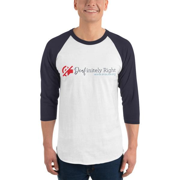Unisex Deafinitely Right Shirt