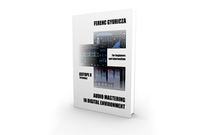 Audio Mastering in Digital Environment E-Book