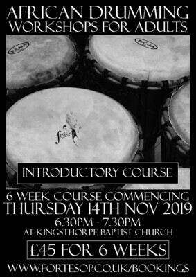 INTRODUCTORY 6 week African Drumming Course for Adults 14.11.19
