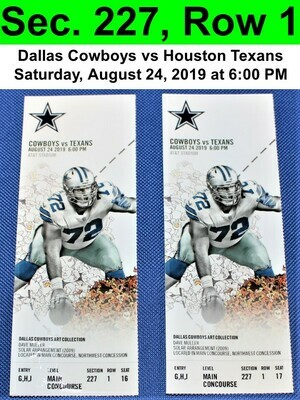 Two (2) Dallas Cowboys vs Houston Texans Tickets Sec. 227, Row 1, GREAT VIEW!