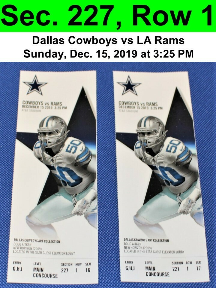 Two (2) Dallas Cowboys vs Los Angeles Rams Tickets Sec. 227, Row 1, GREAT VIEW!