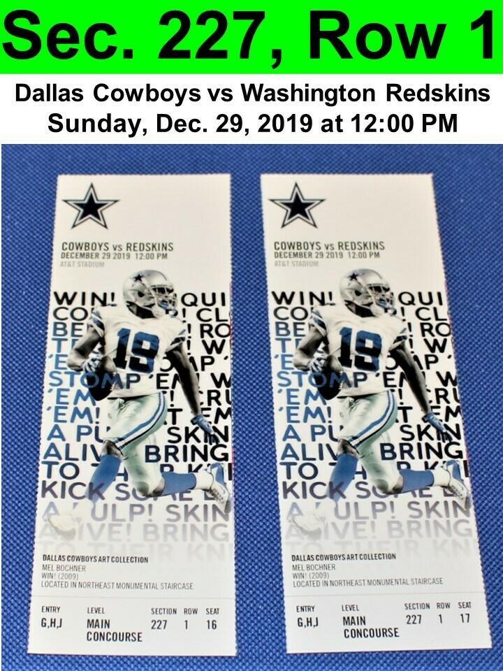 Two (2) Dallas Cowboys vs Washington Redskins Tickets Sec. 227, Row 1, GREAT VIEW!