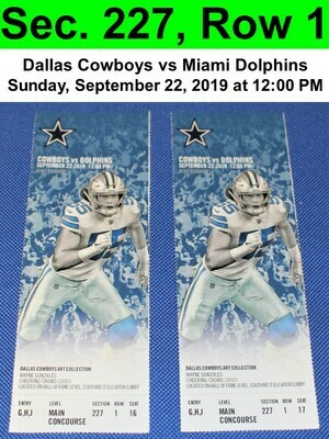 Two (2) Dallas Cowboys vs Miami Dolphins Tickets Sec. 227, Row 1, GREAT VIEW!