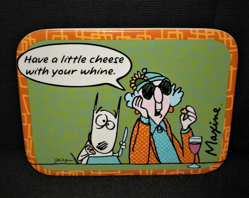 """Hallmark Maxine & Floyd """"Have a little Cheese with your Whine"""" Trivet Plate"""