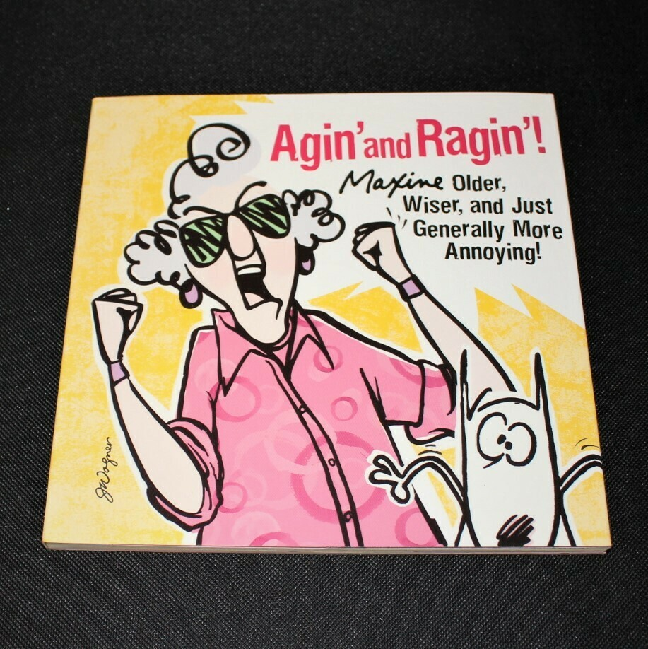 Hallmark Maxine Agin and Ragin! Older, Wiser and More Annoying Book (Paperback)