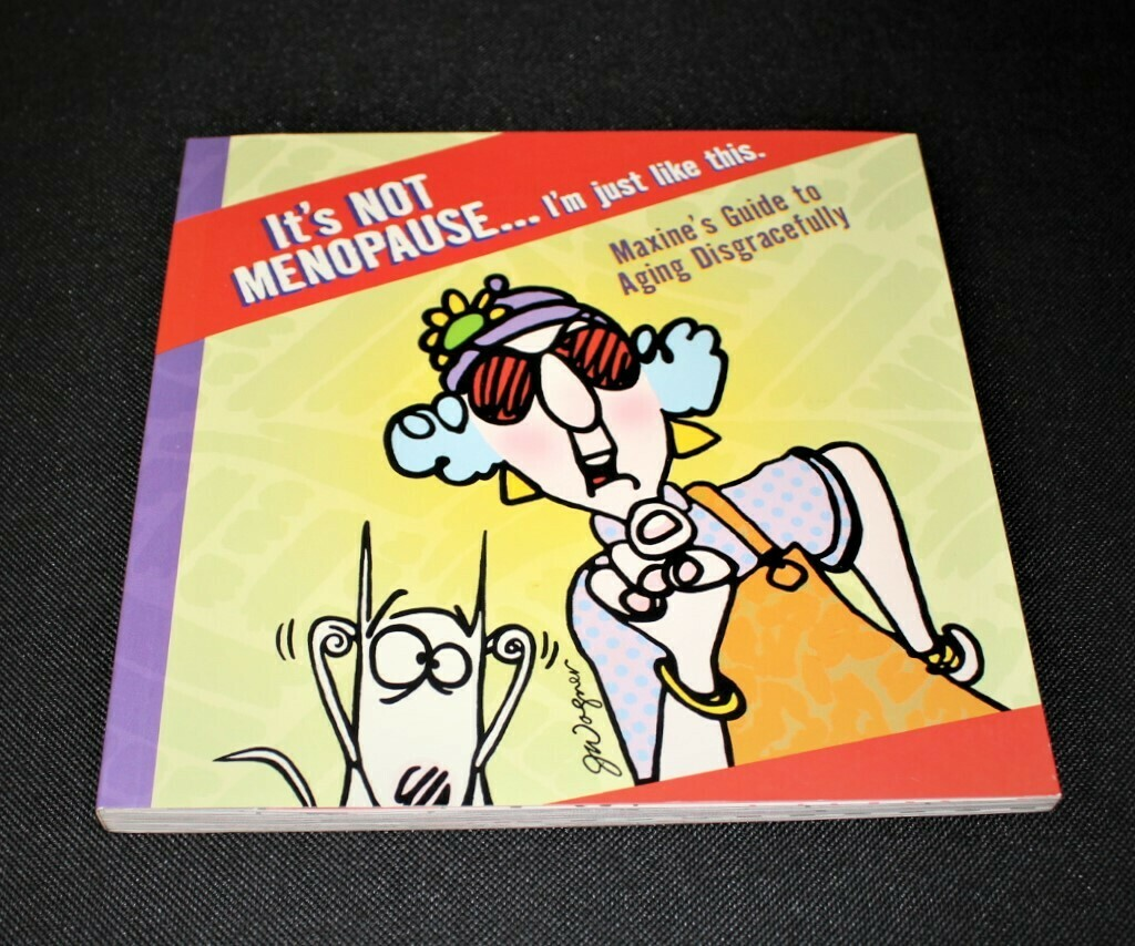 Hallmark Maxine It's Not Menopause... I'm just like this Gift Book (Paperback)