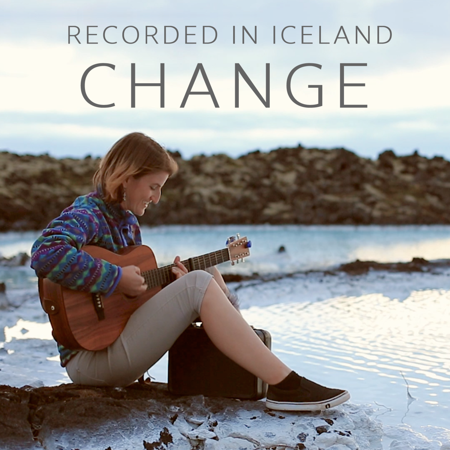 Change (Recorded in Iceland) - Digital Single
