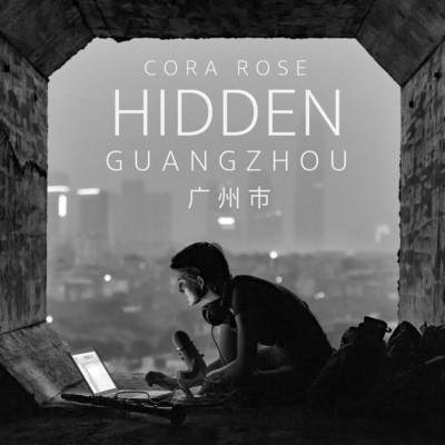 Hidden: Guangzhou - Digital Album