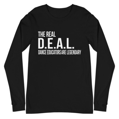 The Real DEAL- Unisex Long Sleeve Tee