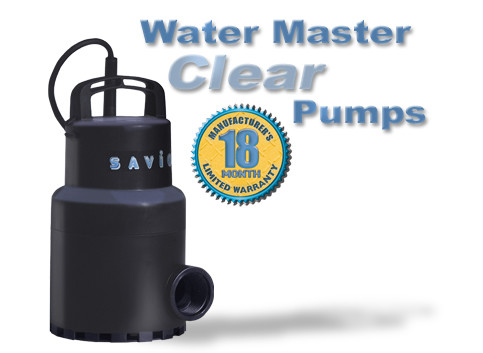 Water Master Clear Pumps Features Our Best Selling Pumps! 2 year warrantyumps
