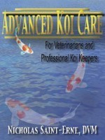 ADVANCED KOI CARE NICHOLAS ST ERNE DVM
