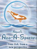 """Aquatic Add-Sphere with Kit 12"""""""