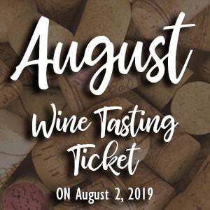 August Wine Tasting Ticket