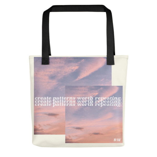 Create Patterns Worth Repeating - Tote bag