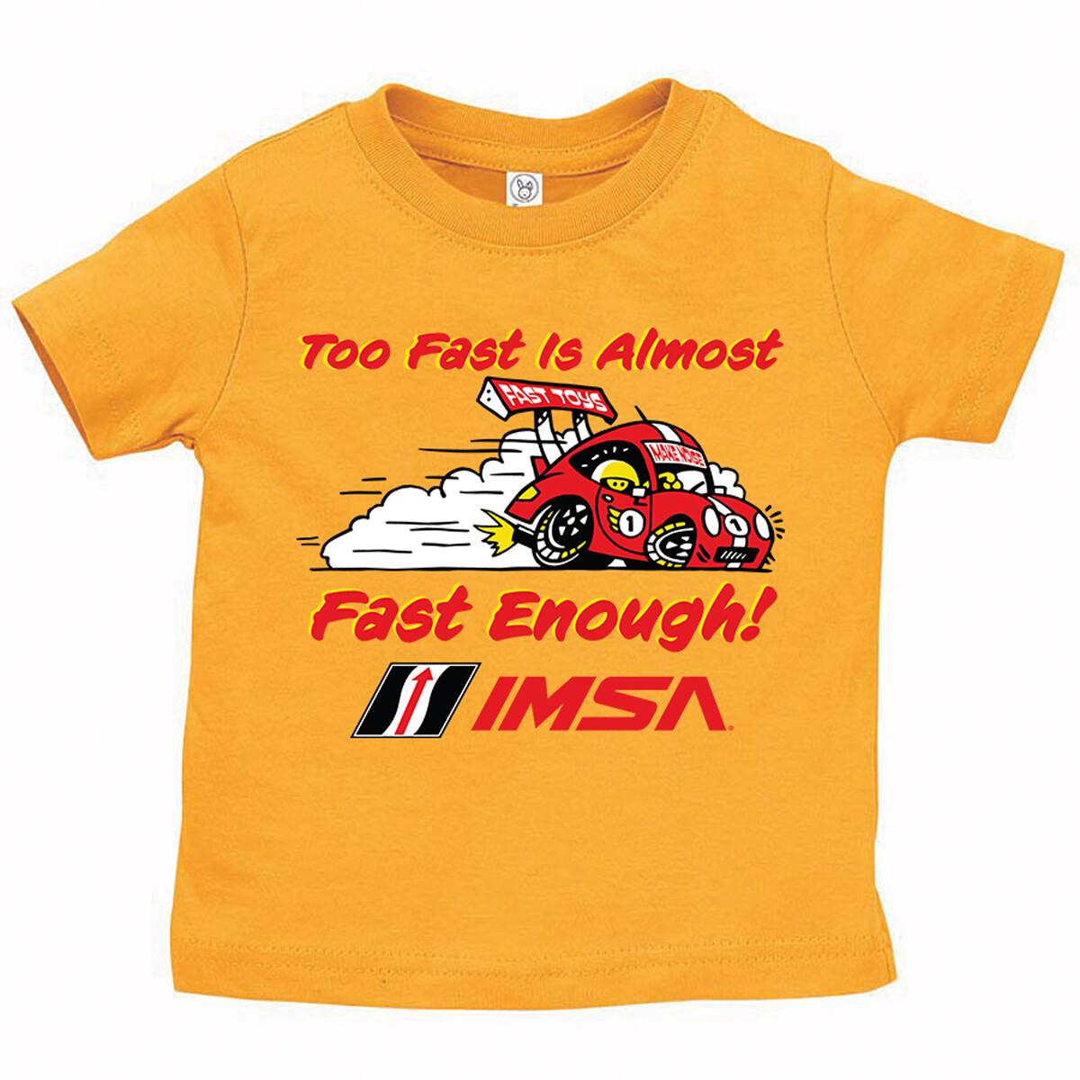 IMSA Infant Too Fast Tee- Gold