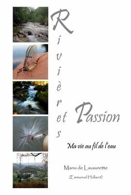 Rivières et passion - Ma vie au fil de l'eau