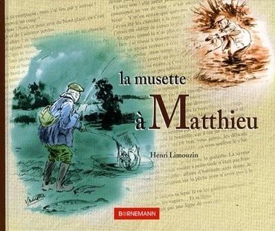 La musette à Matthieu