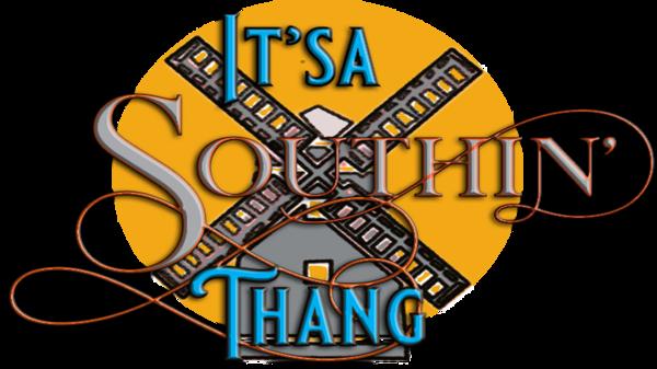 It'sa Southin' Thang