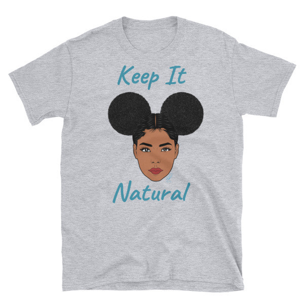 "Short-Sleeve Unisex  ""Keep it Natural"" T-Shirt"