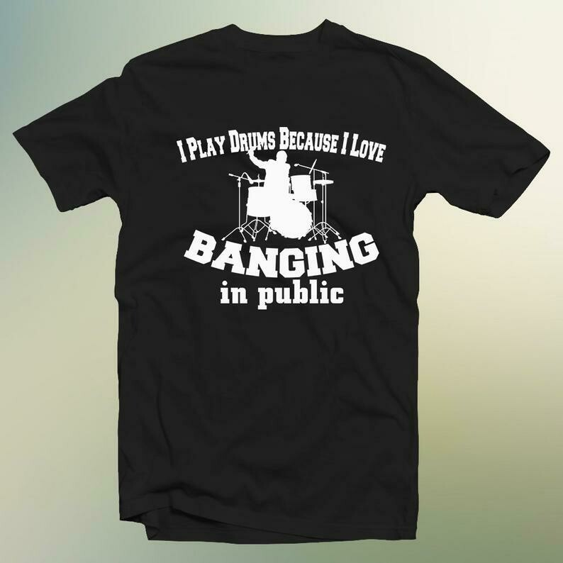 I Love Banging In Public T-Shirt