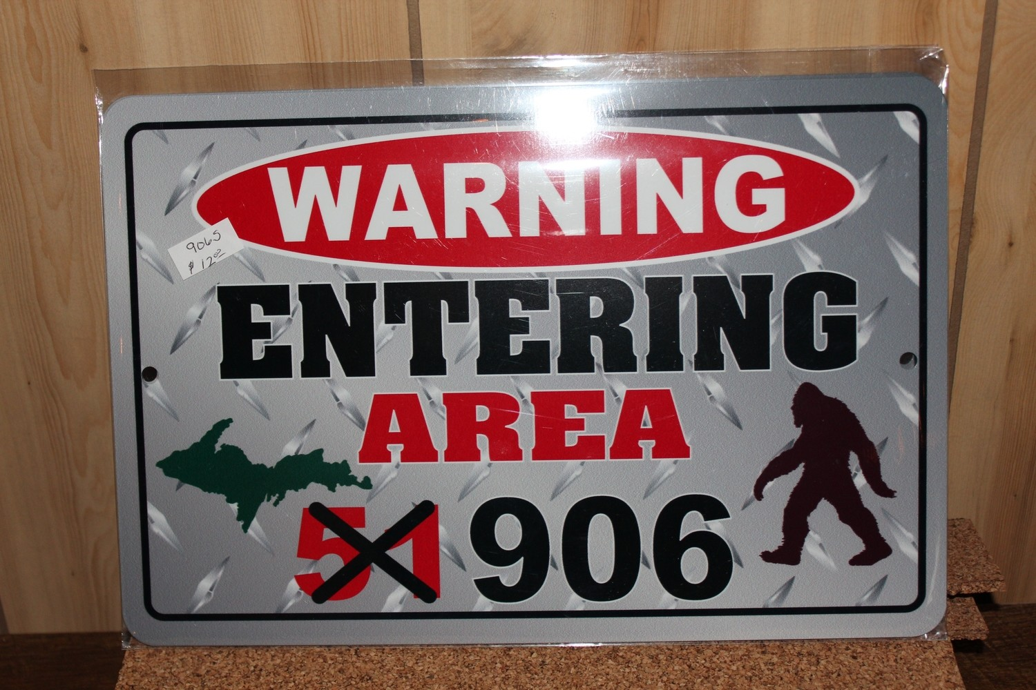 Warning Entering Area (51) 906 with Bigfoot Sign