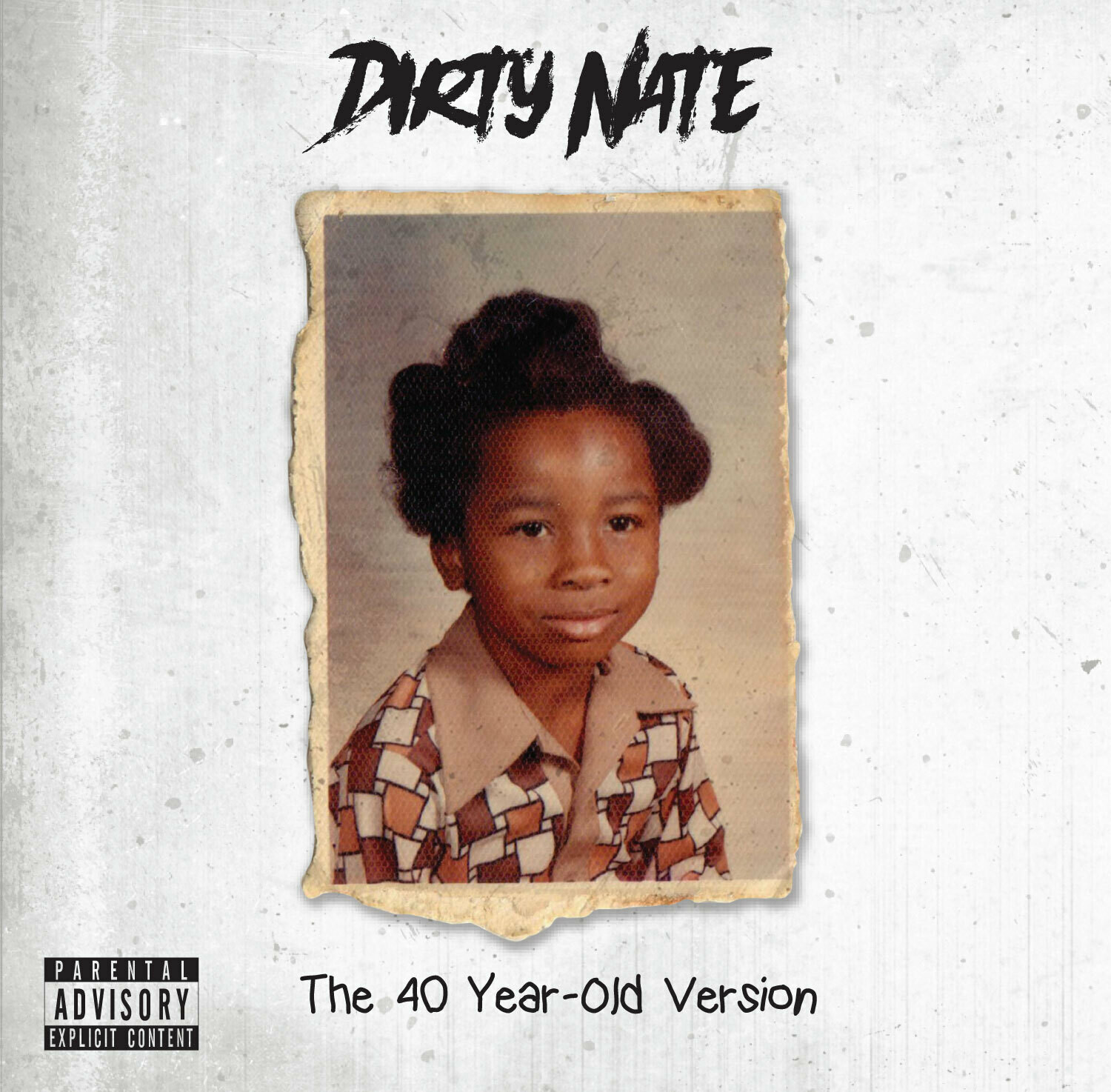 Dirty Nate - The 40 Year Old Version (Deluxe Version)