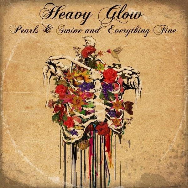 Heavy Glow - Pearls & Swine And Everything Fine (Naranja-Negro)