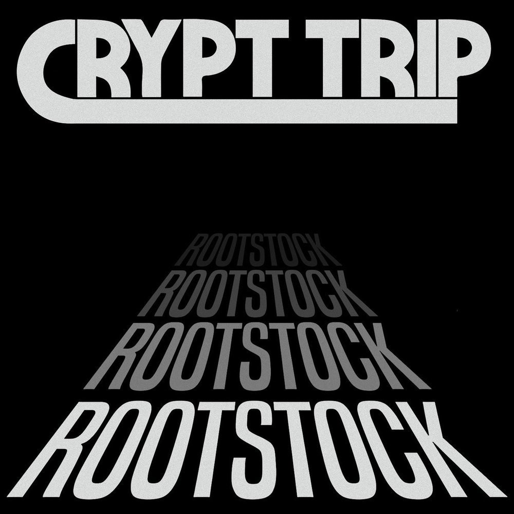 CRYPT TRIP - ROOTSTOCK -- Transparent -