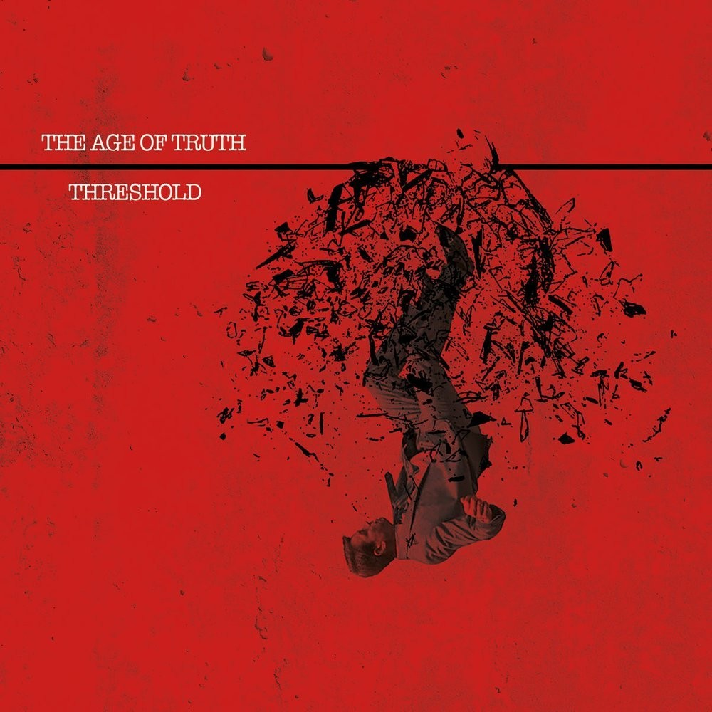 AGE OF TRUTH, THE - Threshold (solid red) 20€