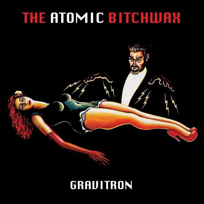 ATOMIC BITCHWAX - GRAVITRON (color)