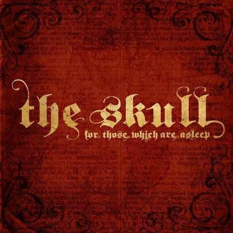 THE SKULL - FOR THOSE WHICH ARE ASLEEP - color-