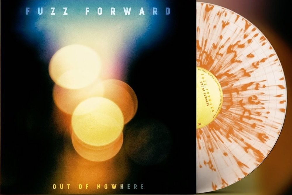 FUZZ FORWARD - OUT OF NOWERE