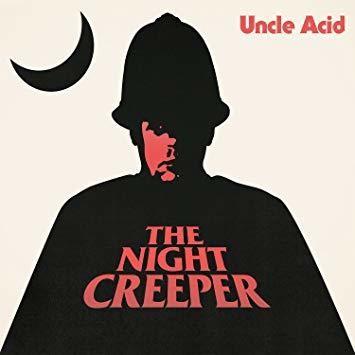 UNCLE ACID & THE DEADBEATS THE NIGHT CREEPER 2LP
