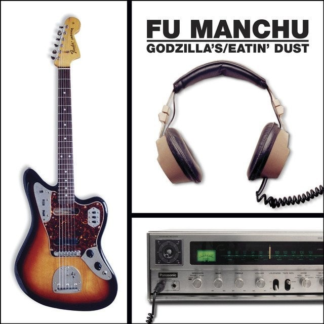 Fu Manchu - Godzilla's Eatin' Dust  - LP