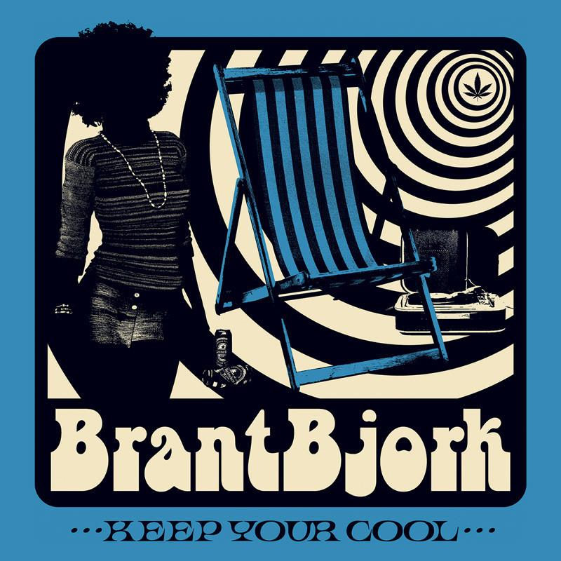 Brant Bjork - Keep Your Cool