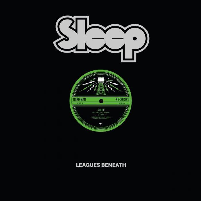 "Sleep - Leagues Beneath - 12"" (ETCHED)"