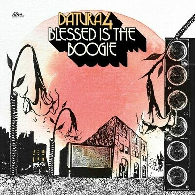 Datura4 - Blessed Is The Boogie  - LP
