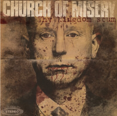 Church Of Misery - Thy Kingdom Scum - 2Lp (chocolate)
