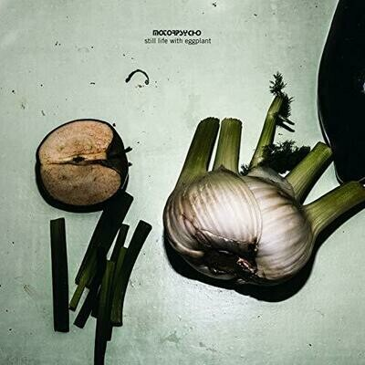 Motorpsycho - Still Life With Eggplant (2019 reissue on white vinyl)