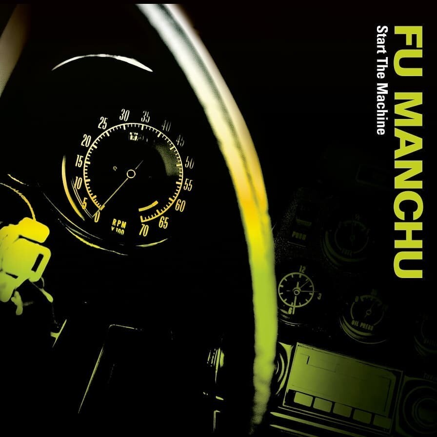 Fu Manchu - Start the Machine - CD