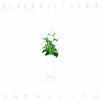 Blackwolfgoat – Dronolith (Ed. Numerada Transparente)