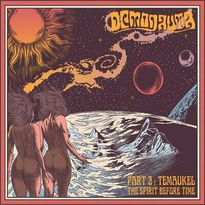 Demonauta - Part 2: Temaukel, The Spirit Before Time