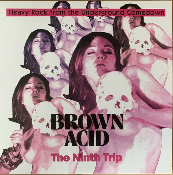 Brown Acid - The Ninth Trip (rosa) - LP