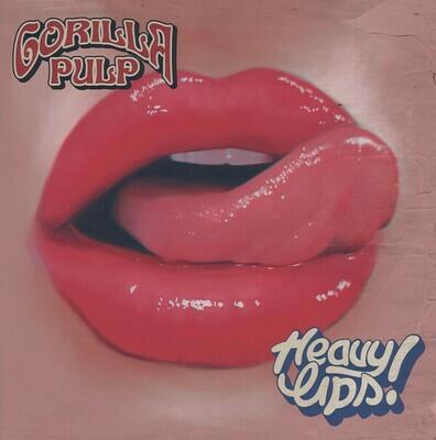 Gorilla Pulp - Heavy Lips