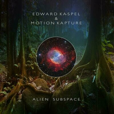 Ka-Spel, Edward -& Motion Kapture - Alien Subspace - LP - PreOrder