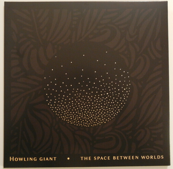 Howling Giant ‎- The Space Between Worlds LP (Verde) - PreOrder